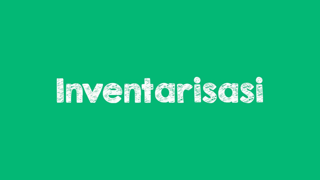 Pengertian inventarisasi