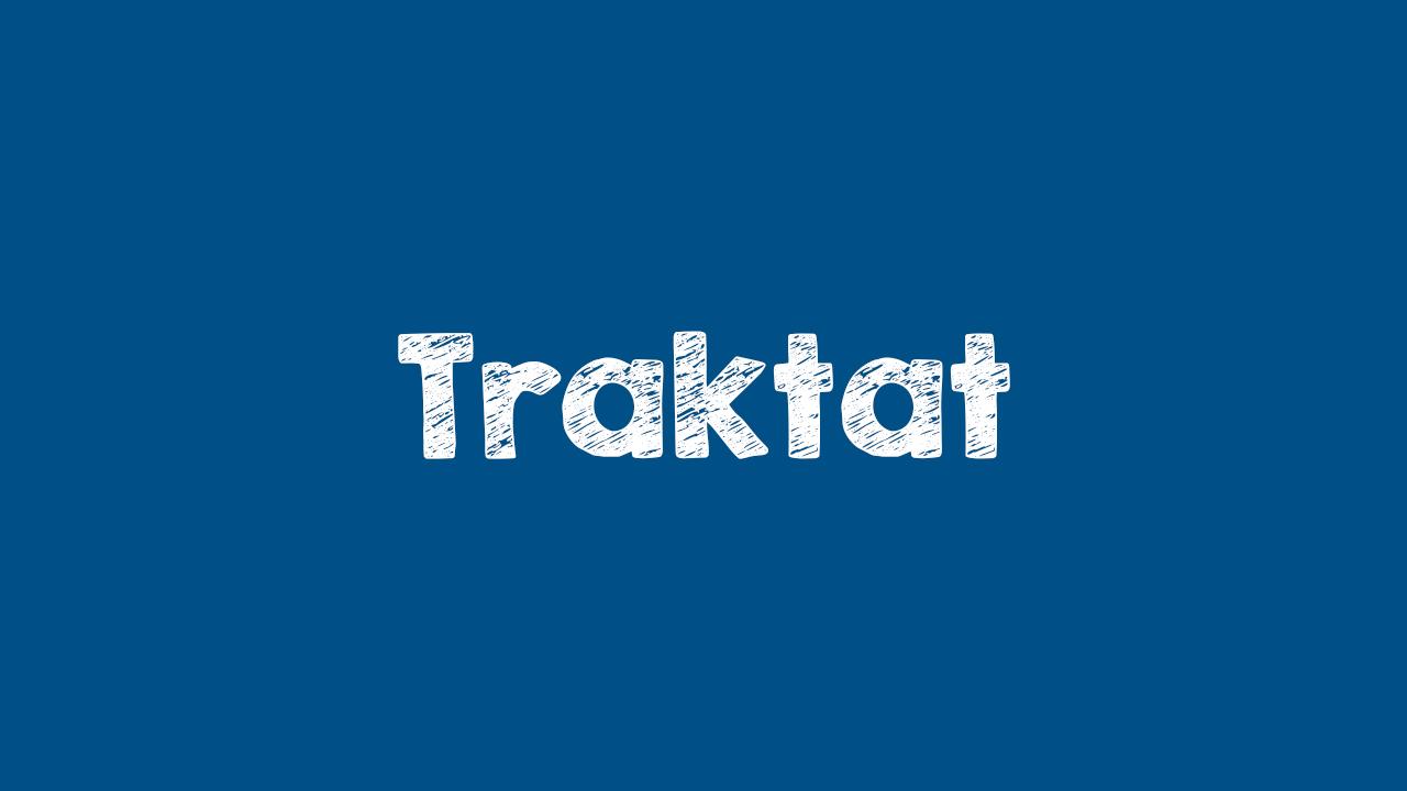 Pengertian Traktat, Macam, Hukum, Tahapan, dan Pembatalan