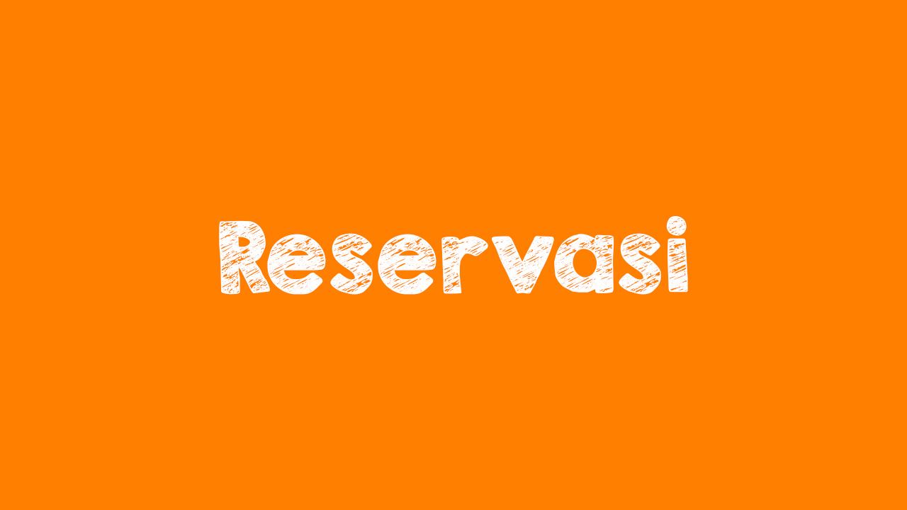 Pengertian Reservasi