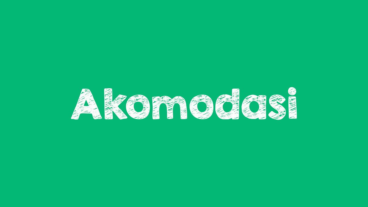 Pengertian Akomodasi