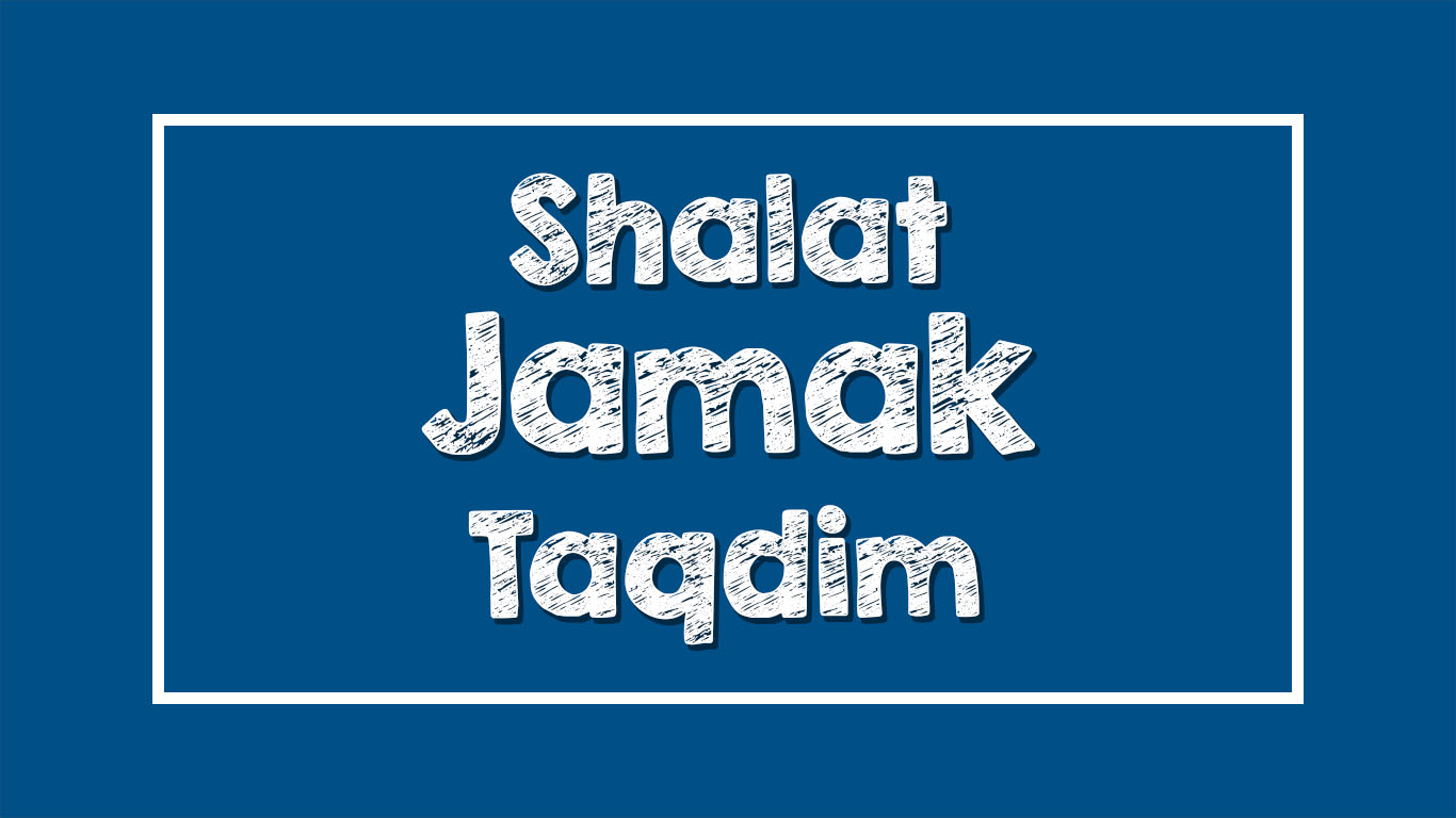 Shalat Jamak Taqdim