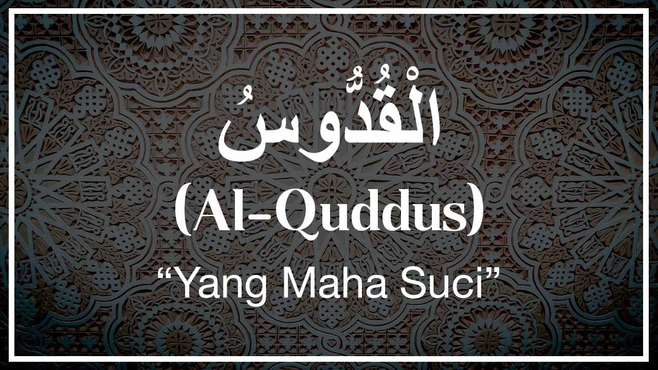 Arti Al-Quddus