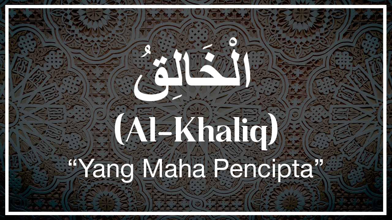 Arti Al-Khaliq