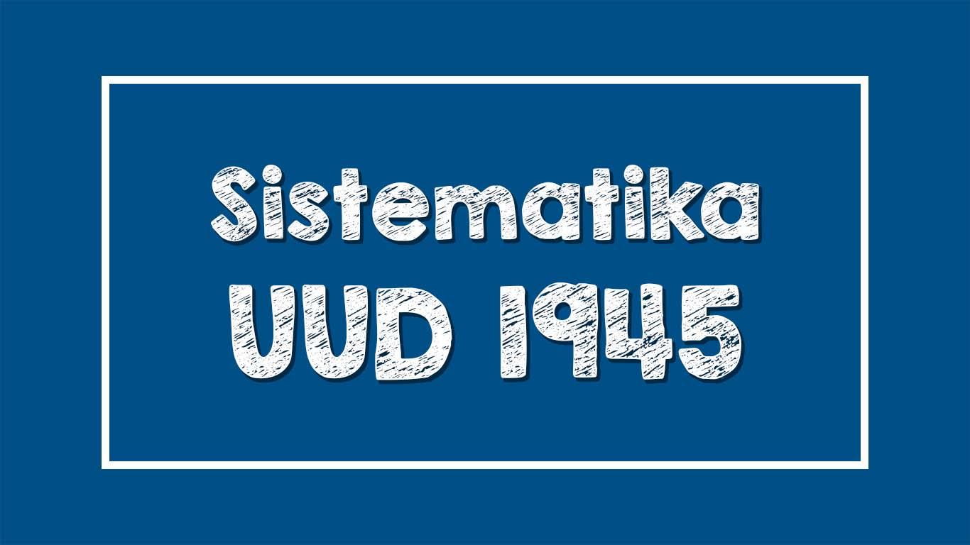 Sistematika UUD 1945